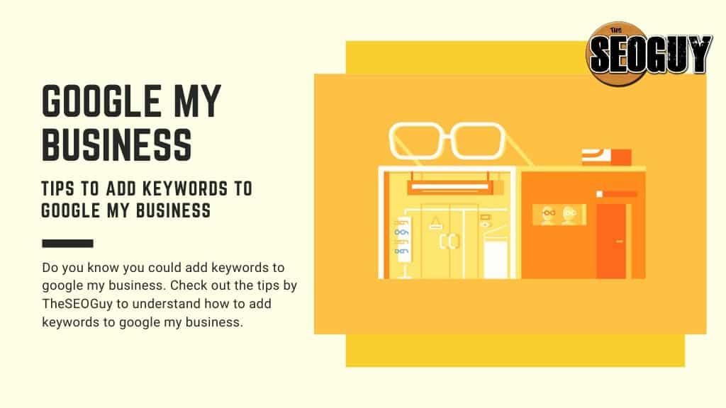 Add keywords to Google my Business
