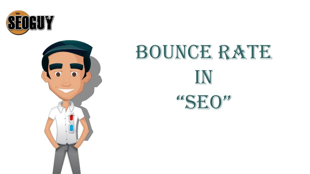 Bounce Rate in SEO
