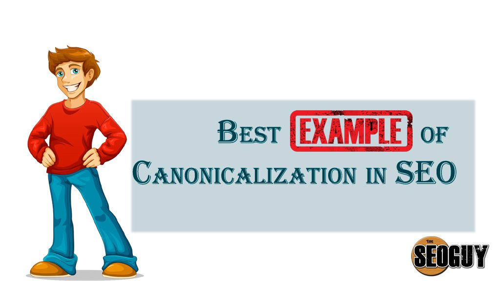 Canonicalization in SEO