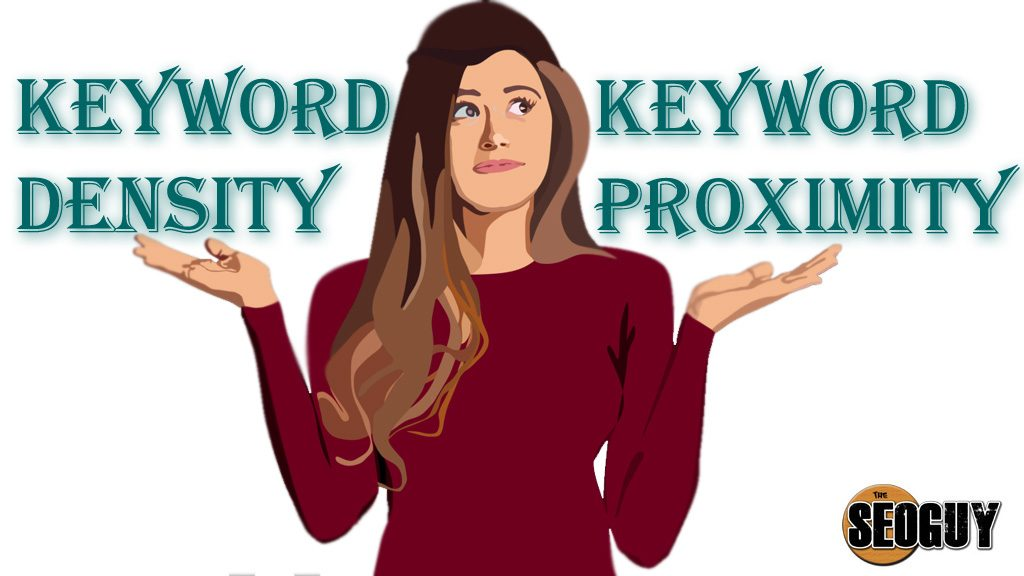 Keyword Density and Keyword Proximity
