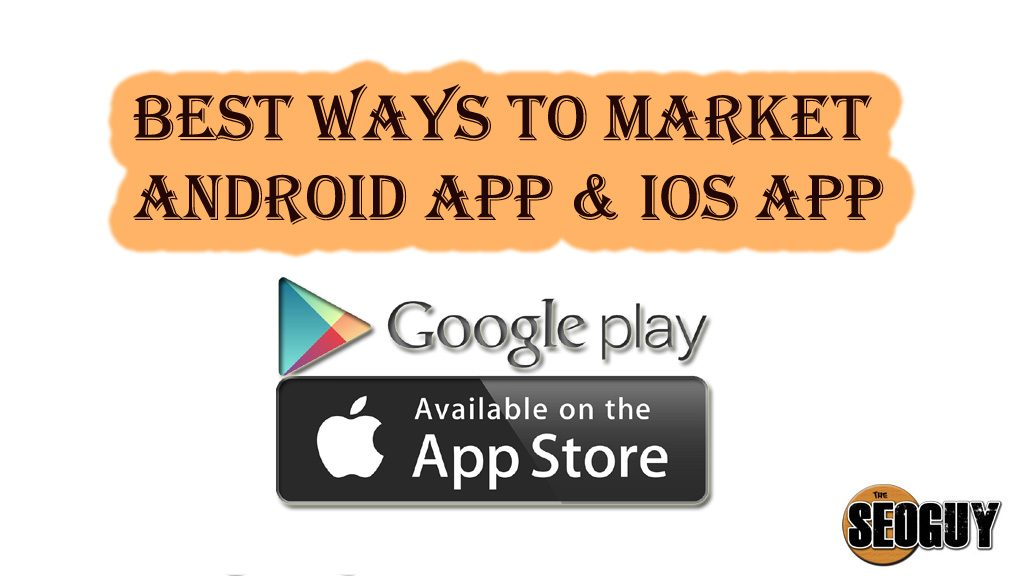 Best ways to market android