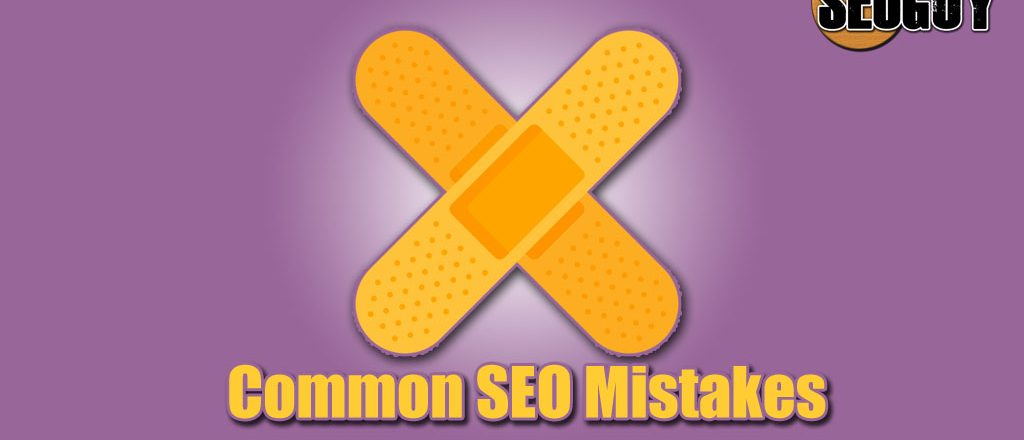 Common SEO Mistakes to avoid for better SEO results