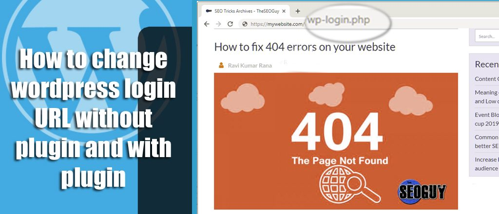 Change wordpress login URL without plugins and with plugins