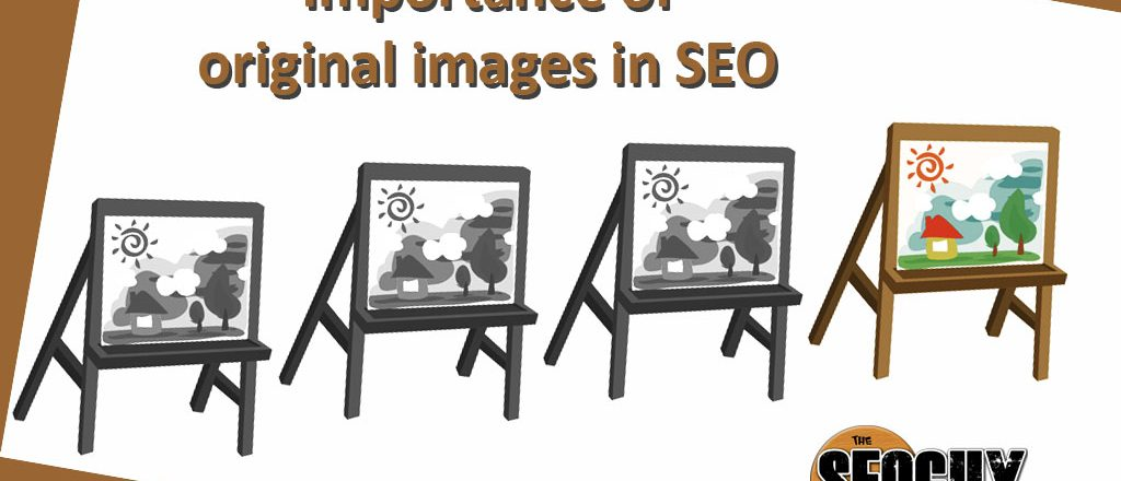 Importance of original images in SEO