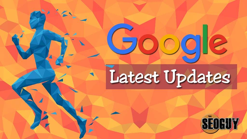 google news - latest google updates
