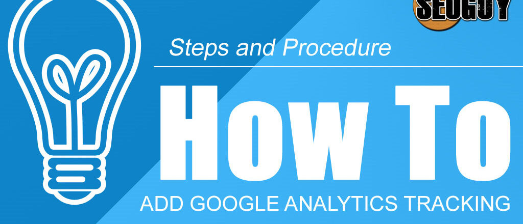 How to Add Google Analytics Tracking to a Website