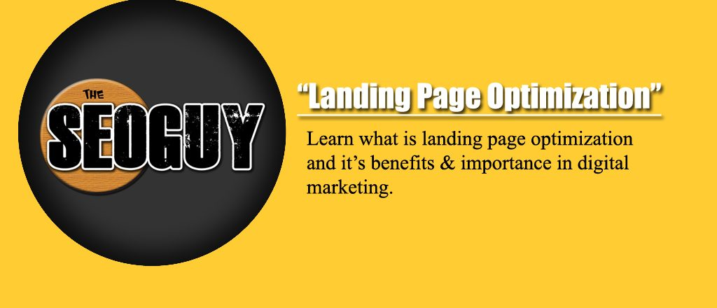 Landing Page Optimization Ultimate Guide